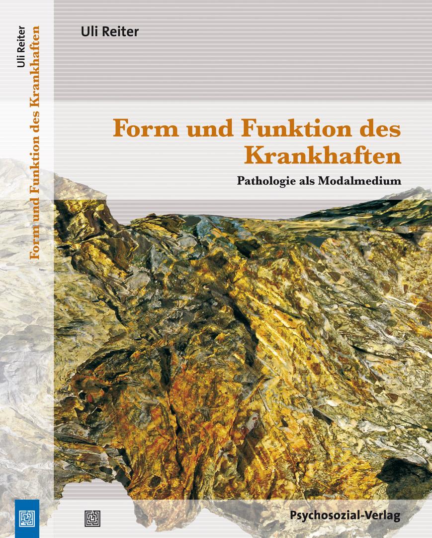 Form und Funktion des Krankhaften | von Uli Reiter